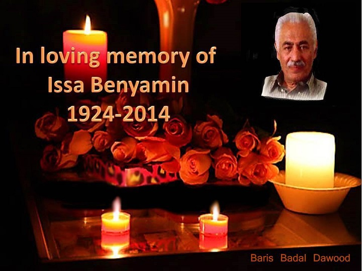 In Loving Memory Of Assyria Literature Late Rabi Issa Benyamin 1924-2014 .
